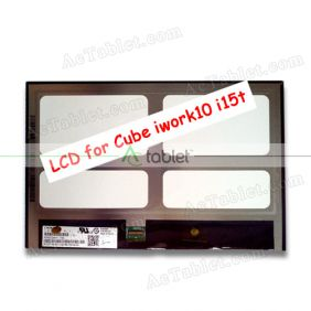IPS LCD Display Screen Replacement for Cube iwork10 Ultimate i15t Dual Boot Z8300 Windows Tablet PC